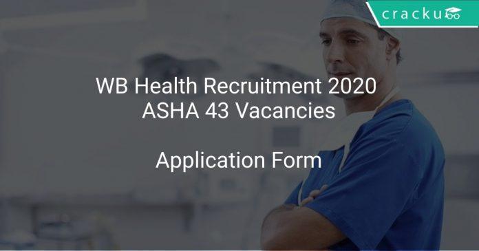 WB Health Recruitment 2020 ASHA 43 Vacancies