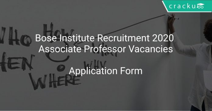 Bose Institute Recruitment 2020 Associate Professor Vacancies