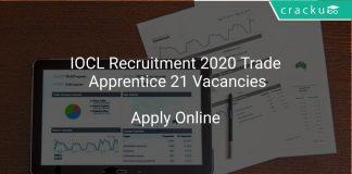 IOCL Recruitment 2020 Trade Apprentice 21 Vacancies