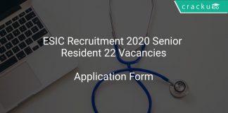 ESIC Recruitment 2020 Senior Resident 22 Vacancies