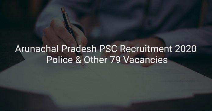 Arunachal Pradesh PSC Recruitment 2020