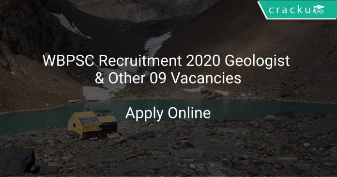WBPSC Recruitment 2020 Geologist & Other 09 Vacancies