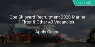 Goa Shipyard Recruitment 2020 Marine Fitter & Other 43 Vacancies