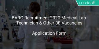 BARC Recruitment 2020 Medical Lab Technician & Other 08 Vacancies
