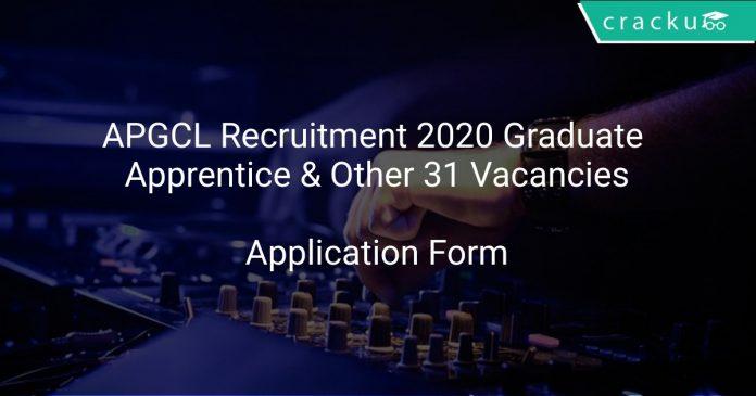APGCL Recruitment 2020