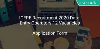 ICFRE Recruitment 2020 Data Entry Operators 12 Vacancies