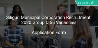 Siliguri Municipal Corporation Recruitment 2020 Group D 55 Vacancies