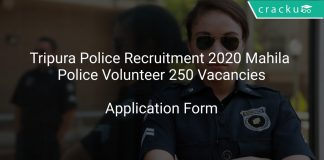 Tripura Police Recruitment 2020 Mahila Police Volunteer 250 Vacancies