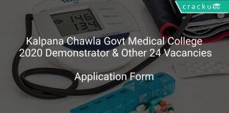 Kalpana Chawla Govt Medical College Recruitment 2020 Demonstrator & Other 24 Vacancies