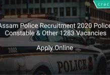 Assam Police Recruitment 2020 Police Constable & Other 1283 Vacancies