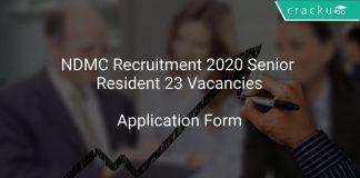 NDMC Recruitment 2020 Senior Resident 23 Vacancies