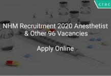 NHM Recruitment 2020 Anesthetist & Other 96 Vacancies