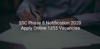 SSC Phase 8 Notification 2020
