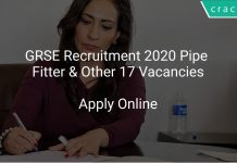 GRSE Recruitment 2020 Pipe Fitter & Other 17 Vacancies