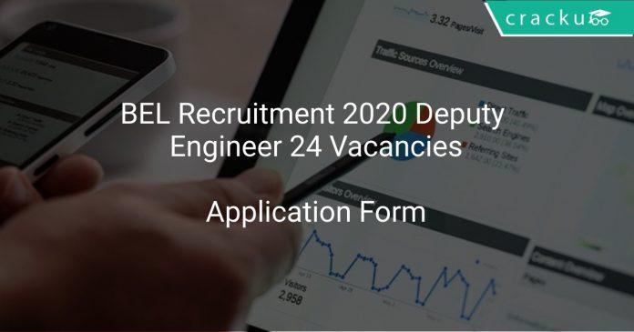 BEL Recruitment 2020 Deputy Engineer 24 Vacancies