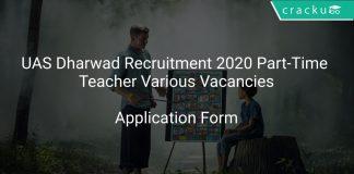 UAS Dharwad Recruitment 2020 Part-Time Teacher Various Vacancies