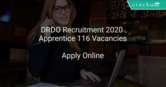 DRDO Recruitment 2020 Apprentice 116 Vacancies