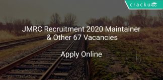 JMRC Recruitment 2020 Maintainer & Other 67 Vacancies