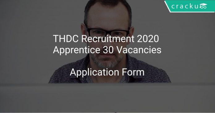 THDC Recruitment 2020 Apprentice 30 Vacancies