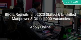 BECIL Recruitment 2020 Skilled & Unskilled Manpower & Other 4000 Vacancies