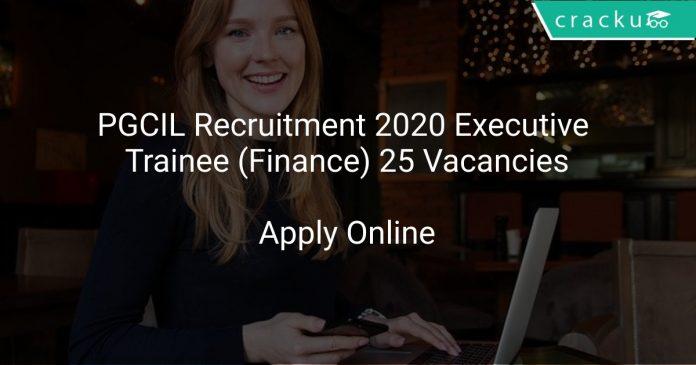 PGCIL Recruitment 2020 Executive Trainee (Finance) 25 Vacancies