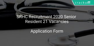 SRHC Recruitment 2020 Senior Resident 21 Vacancies