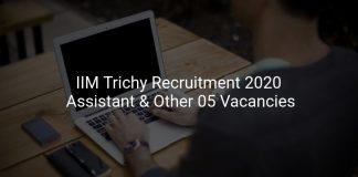 IIM Trichy Recruitment 2020