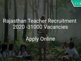 Rajasthan Teacher Recruitment 2020-31000 Vacancies