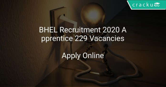 BHEL Recruitment 2020 Apprentice 229 Vacancies