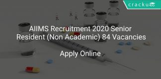 AIIMS Recruitment 2020 Senior Resident (Non Academic) 84 Vacancies