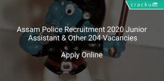 Assam Police Recruitment 2020 Junior Assistant & Other 204 Vacancies