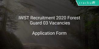 IWST Recruitment 2020 Forest Guard 03 Vacancies