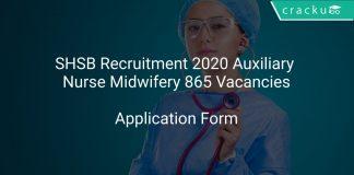 SHSB Recruitment 2020 Auxiliary Nurse Midwifery 865 Vacancies