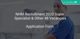 NHM Recruitment 2020 Super Specialist & Other 48 Vacancies