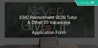 ESIC Recruitment 2020 Tutor & Other 20 Vacancies