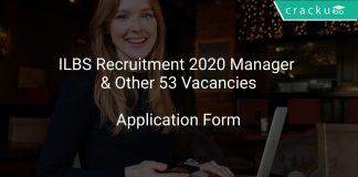 ILBS Recruitment 2020 Manager & Other 53 Vacancies