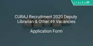 CURAJ Recruitment 2020 Deputy Librarian & Other 49 Vacancies