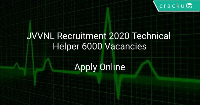 JVVNL Recruitment 2020 Technical Helper 6000 Vacancies