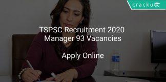 TSPSC Recruitment 2020 Manager 93 Vacancies