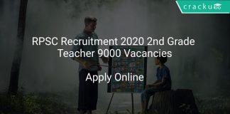 RPSC Recruitment 2020 2nd Grade Teacher 9000 Vacancies