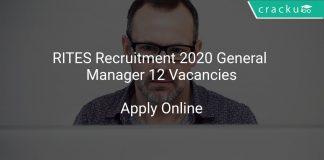 RITES Recruitment 2020 General Manager 12 Vacancies