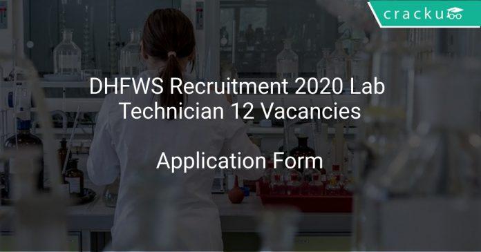 DHFWS Recruitment 2020 Lab Technician 12 Vacancies