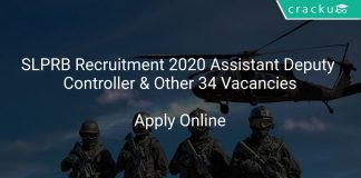 SLPRB Recruitment 2020 Assistant Deputy Controller & Other 34 Vacancies
