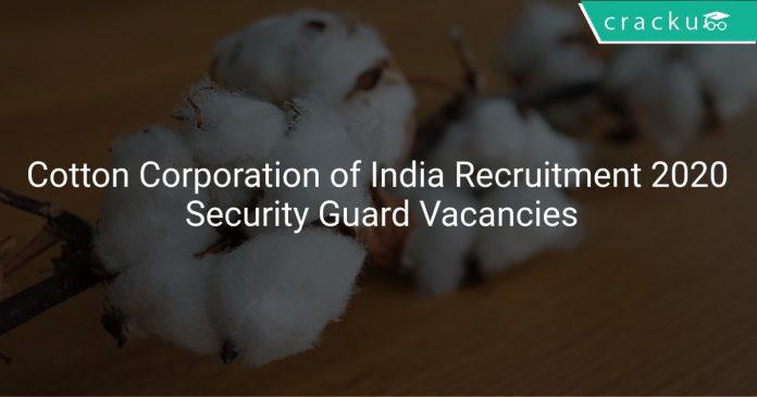 Cotton Corporation of India Recruitment 2020