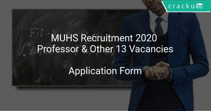 MUHS Recruitment 2020 Professor & Other 13 Vacancies