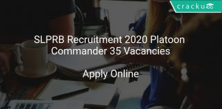 SLPRB Recruitment 2020 Platoon Commander 35 Vacancies
