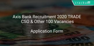 Axis Bank Recruitment 2020 TRADE CSO & Other 100 Vacancies