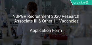 NBPGR Recruitment 2020 Research Associate III & Other 11 Vacancies