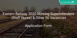 Eastern Railway Recruitment 2020 Nursing Superintendent (Staff Nurse) & Other 50 Vacancies