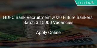 HDFC Bank Recruitment 2020 Future Bankers Batch 3 15000 Vacancies